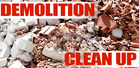 Demolition Clean Up