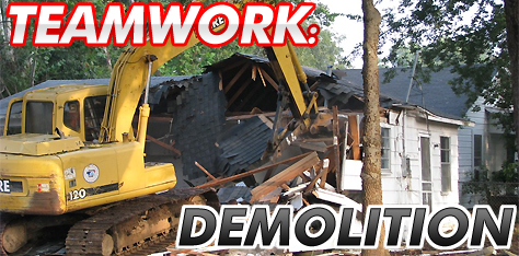 Teamwork: Demolition