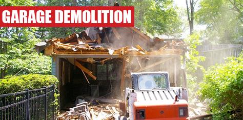 Garage Demolition Services Los Angeles